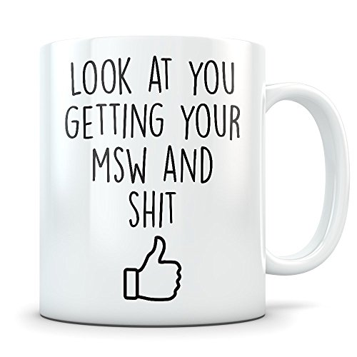 (MSW Graduation Gifts - Future Master of Social Work Graduates Mug - New Coffee Cup for Men and Women School Students Class of 2018 - Funny Grad Degree Congratulations )