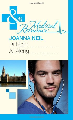 book cover of Dr Right All Along / Summer With A French Surgeon