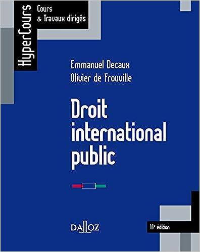 Book's Cover of Droit international public - 11e ed. (Français) Broché – 12 décembre 2018