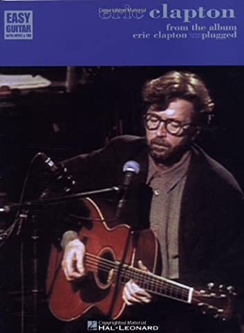 Eric Clapton - From the Album Eric Clapton Unplugged (Catalog No. 702086) - Eric Clapton Songbook
