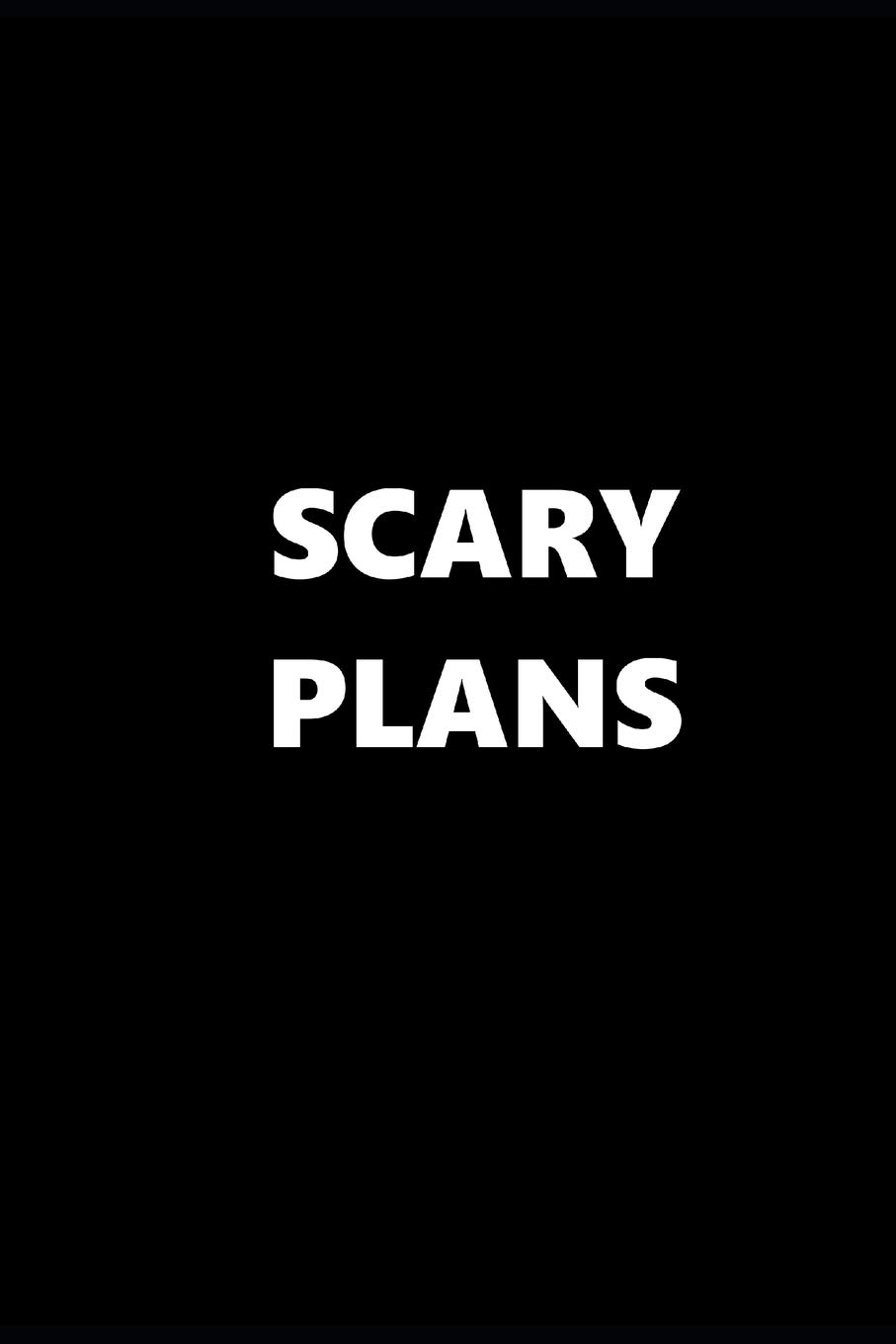 December 2019 Calendar Scary Theme Buy 2019 Daily Planner Funny Theme Scary Plans Black White 384