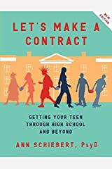 Let's Make a Contract: Getting Your Teen Through High School and Beyond Paperback