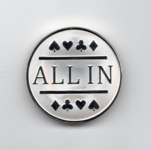 All In Poker Chip / Silver Clad Card Protector Bounty Chip Etc.