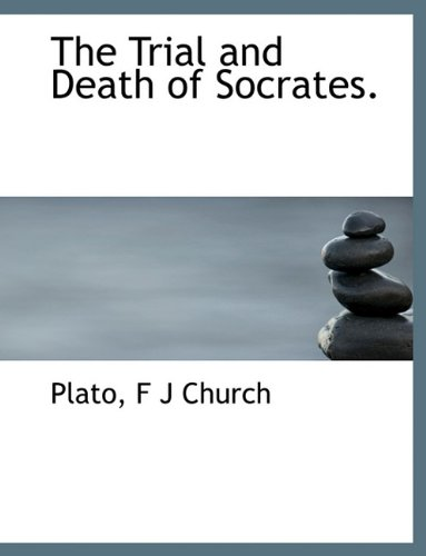 Download The Trial and Death of Socrates. pdf epub