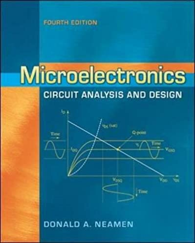 microelectronics circuit analysis and design donald a neamenmicroelectronics circuit analysis and design 4th edition