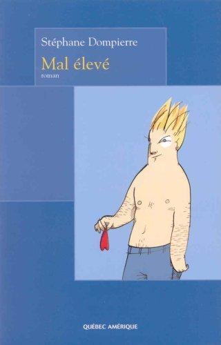 Get PDF Mal élevé (French Edition)
