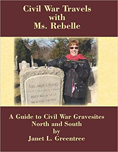 Civil War Travels with Ms. Rebelle