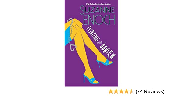 Flirting With Danger (Samantha Jellicoe Book 1) - Kindle edition by Suzanne Enoch. Romance Kindle eBooks @ Amazon.com.