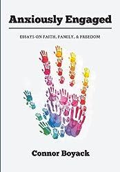 Anxiously Engaged: Essays on Faith, Family, & Freedom
