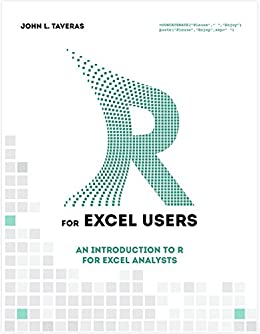 R for Excel Users: Introduction to R for Excel Analysts