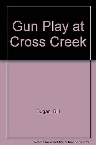 book cover of Gun Play At Cross Creek