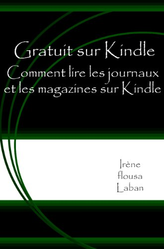 Amazon Com Gratuit Sur Kindle Comment Lire Les Journaux