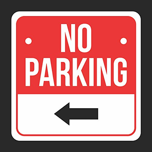 No Parking Print Black, White And Red With Left Wards Arrow Metal Square Sign - 1 Pack Of Signs, 12x12 (Arrow 1)
