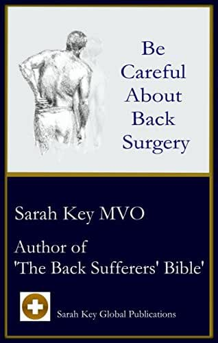 Be Careful About Back Surgery