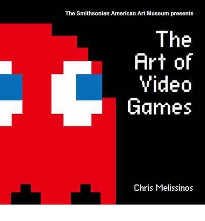 The Art of Video Games: From Pac-Man to Mass Effect (Hardback) - Common pdf epub