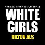 White Girls | Hilton Als