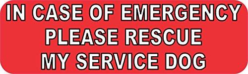 10in x 3in Emergency Please Rescue My Service Dog Sticker Bumper Decal by StickerTalk (Emergency Services Decals)