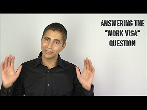 answering-the-work-visa-question