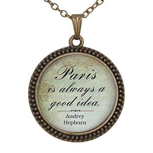 Family Decor Paris is Always A Good Idea Pendant Necklace Cabochon Glass Vintage Bronze Chain Necklace Jewelry -