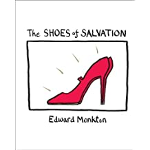 The Shoes of Salvation by Edward Monkton (2007-08-01)