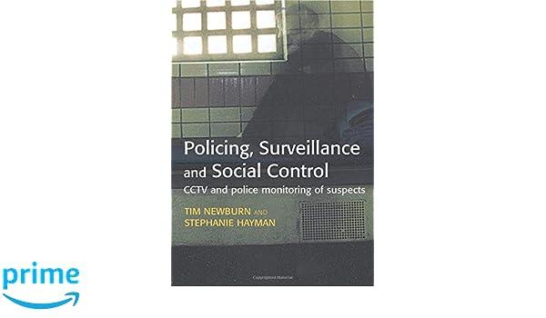 Surveillance and Social Control Policing