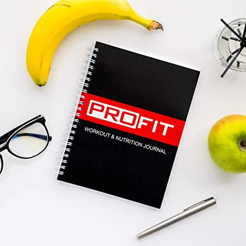ProFit Fitness and Food Journal - Weight Loss Planner | Workout Log | Diet Notebook | Gym Exercise Diary - Easy-To-Use A5 Fit Book / 6x8 Inches / 140 Pages / Undated 9