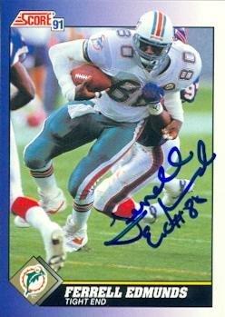 Ferrell Edmunds autographed Football Card (Miami Dolphins) 1991 Score #82 - NFL Autographed Football Cards 1991 Score Nfl Card
