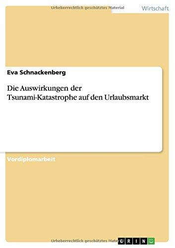 Die Auswirkungen der Tsunami-Katastrophe auf den Urlaubsmarkt  [Schnackenberg, Eva] (Tapa Blanda)