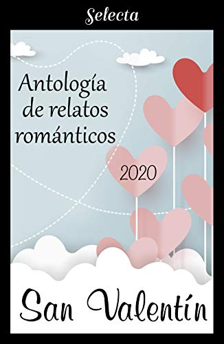 Antologia de relatos romanticos San Valentin