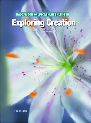 {* HOT *} Exploring Creation With Botany -- Young Explorer Series (Young Explorer (Apologia Educational Ministries)). ultimo Conozca Rusia Norway guantes
