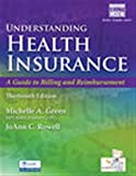 img - for Understanding Health Insurance: A Guide to Billing and Reimbursement (with Premium Web Site, 2 terms (12 months) Printed Access Card and Cengage ... Printed Access Card) (MindTap Course List) book / textbook / text book