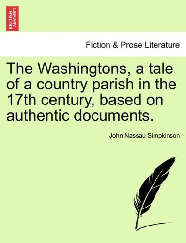Download The Washingtons, a tale of a country parish in the 17th century, based on authentic documents. ebook