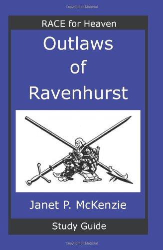 Outlaws of Ravenhurst Study Guide