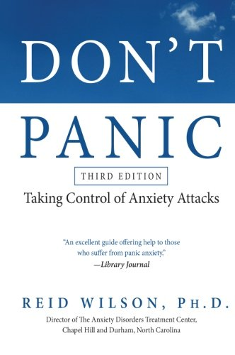 41mb81SQtZL - Don't Panic Third Edition: Taking Control of Anxiety Attacks (Newest Edition)