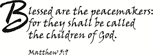 Top Selling Decals - Prices Reduced : Best Selling Cling Transfer : Blessed are The Peacemakers for They Shall be Called The Children of god Matthew 5:9 Bible Quote Wall Sticker Size : 10 X 30 Inch