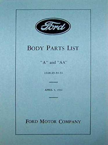 1928-1931 FORD MODEL A & AA BODY PARTS LIST CATALOG (Clip Windshield Models)