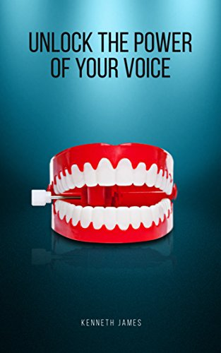 Unlock the Power of Your Voice (English Edition)