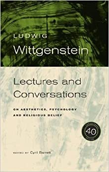 Book [(Wittgenstein: Lectures and Conversations on Aesthetics, Psychology and Religious Belief, 40th Anniversary Edition)] [Author: Ludwig Wittgenstein] published on (May, 2014)