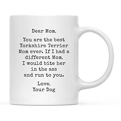 Andaz Press Funny Dog Mom 11oz. Coffee Mug Gag Gift, Best Yorkshire Terrier Dog Mom, Bite in Ass and Run to You, 1-Pack, Dog Lover's Christmas Birthday Ideas, Includes Gift Box