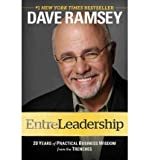img - for BY Ramsey, Dave ( Author ) [{ Entreleadership: 20 Years of Practical Business Wisdom from the Trenches By Ramsey, Dave ( Author ) Sep - 20- 2011 ( Hardcover ) } ] book / textbook / text book