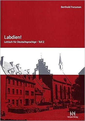 Labdien Teil 2 Lehrbuch Lettisch Fur Deutschsprachige Forssman Berthold 9783934106741 Amazon Com Books