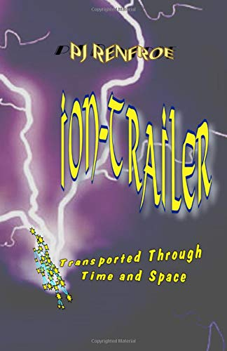 Iontrailer: A  Sci-Fi Transported Adventure (Inbound Series) (Volume 3)