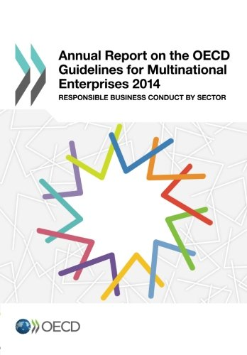 Annual Report on the Oecd Guidelines for Multinational Enterprises 2014: Responsible Business Conduct by Sector: Edition 2014 (Volume 2014) PDF