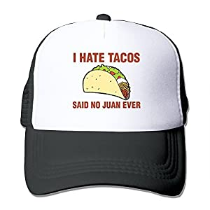 I Hate Tacos Said No Juan Ever Funny Gift Trucker Hat Style Cap Strapback Hats