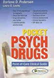 img - for [(Pocket Psych Drugs: Point-of-care Clinical Guide)] [Author: Darlene D. Pedersen] published on (December, 2009) book / textbook / text book
