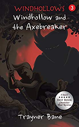 Windhollow and the Axe Breaker