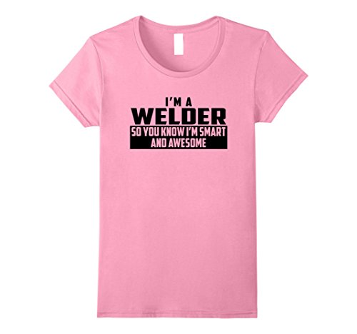 Women's The Official Smart and Awesome Welder T-Shirt (Bl...