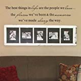 Family Photo Vinyl Wall Decal The Best Things in life are the people we love,the places we've been the memories we made along the way(Black,s)
