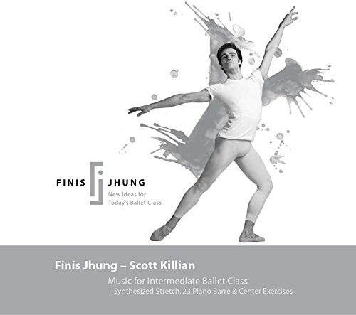 Finis Jhung - Music for Intermediate Ballet Class - Music for the Video Basic Ballet 5: Taught By Finis Jhung
