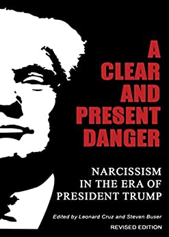 Clear Present Danger Narcissism President ebook product image